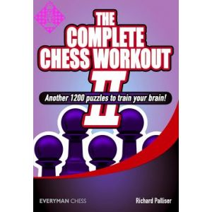 The Complete Chess Workout 2
