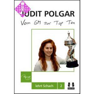 Judit Polgar - Vom GM zur Top Ten