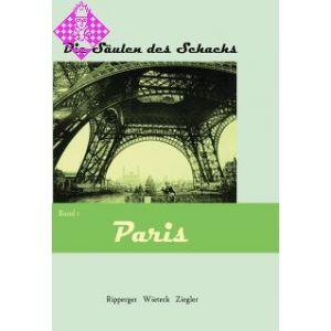 Die Säulen des Schachs I - Paris