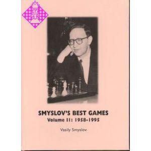 Smyslov's Best Games - Vol. II: 1958 - 1995
