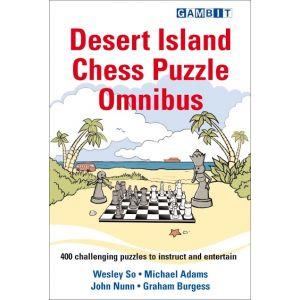 Desert Island Chess Puzzle Omnibus