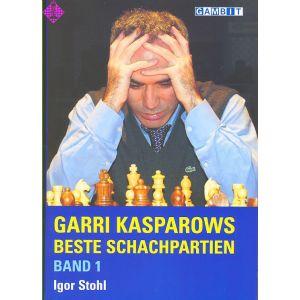 Garri Kasparows beste Schachpartien - Band 1