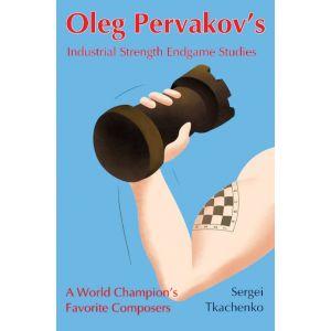 Oleg Pervakov's Endgame Studies