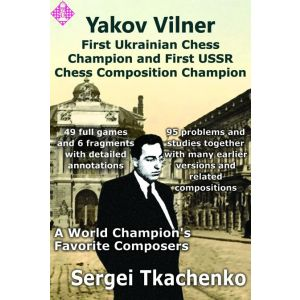 Yakov Vilner: First Ukrainian Chess Champion