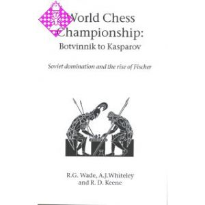World Chess Championship: Botvinnik to Kasparov