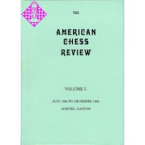 The American Chess Review - Volume I
