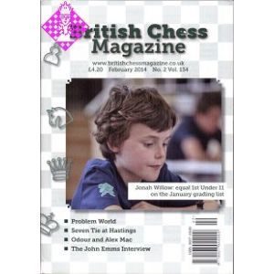 British Chess Magazine - February 2014