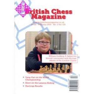 British Chess Magazine - February 2015