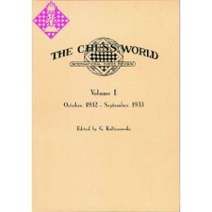 The Chess World Vol. I - 1932/33