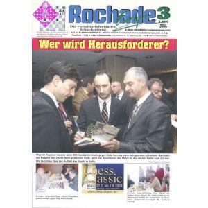 Rochade Europa / März 2009
