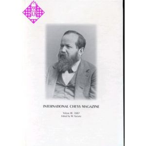 International Chess Magazine Vol. III - 1887