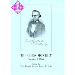 The Chess Monthly - Vol. I