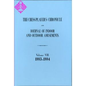 The Chess Player's Chronicle 1883-84 and Journal..