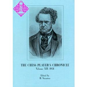 The Chess Player's Chronicle 1852