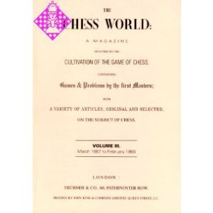 The Chess World Vol. III - 1867/1868