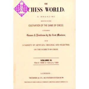 The Chess World Vol. IV - 1868/1869