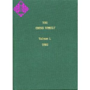 The Chess Weekly / Volume I - 1908