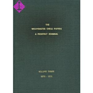 The Westminster Chess Papers - Vol. 3