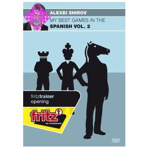 Shirov, My Best Games in the Spanish - Vol. 2