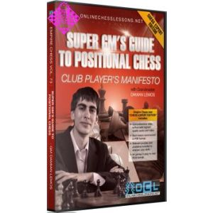 Super GM`s Guide to Positional Chess
