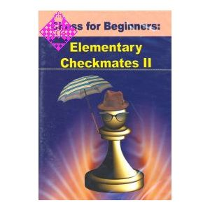 Chess for Beginners: Elementary Checkmates II