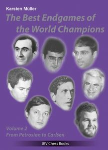 The Best Endgames of the World Champions Vol. 2