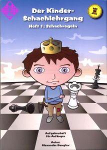 Der Kinder-Schachlehrgang - Heft 1