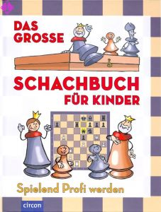 Das große Schachbuch für Kinder