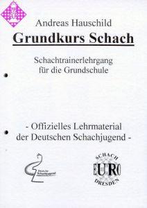 Grundkurs Schach /  1. - 4. Klasse