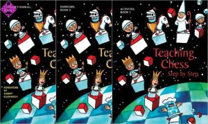Teaching Chess - Step by Step - Book 1, 2 and 3