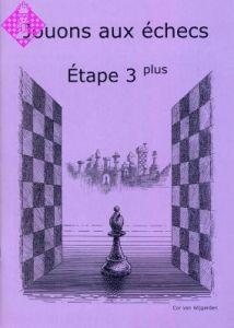 Jouons aux échecs - Étape 3 plus