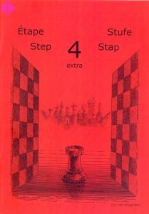 Learning Chess-Step 4 extra (Stap/Jouons échecs)