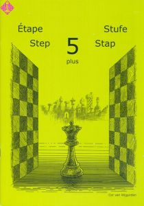 Learning Chess - step 5 plus (Stap/Étape)