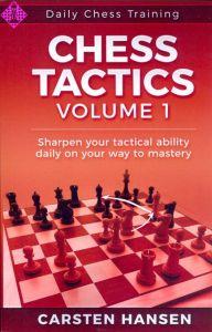 Daily Chess Training: Chess Tactics - Vol. 1