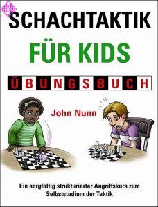 Schachtaktik für Kids Übungsbuch