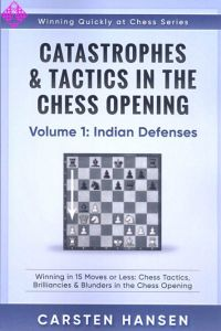 Catastrophes & Tactics 1: Indian Defenses