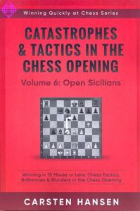 Catastrophes & Tactics 6: Open Sicilians