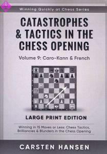 Catastrophes & Tactics 9: Caro-Kann & French