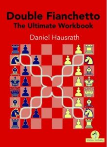 Double Fianchetto: The Ultimate Workbook