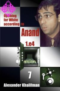 Opening for White according to Anand - Vol. 7