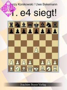 1.e4 siegt!