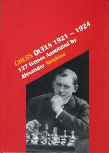 Chess Duels, 1921-1924