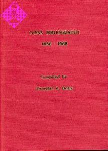 Chess Bibliography 1850 - 1968