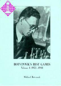 Botvinnik's Best Games 1