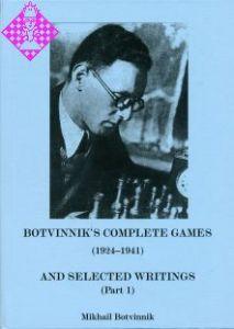 Botvinnik's Complete Games (1924 - 1941)
