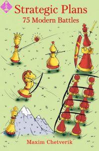 Strategic Plans: 75 Modern Battles