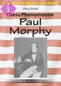 Chess Phenomenon Paul Morphy