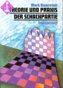 Theorie und Praxis der Schachpartie