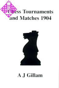 Chess Tournaments and Matches 1904