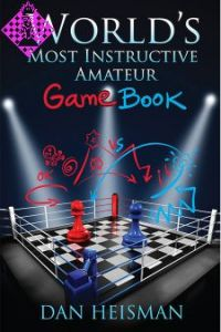 The World´s Most Instructive Amateur Game Book